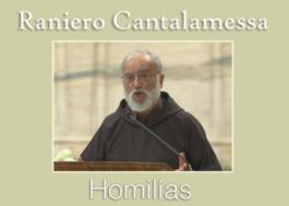 Homilías del Padre Raniero Cantalamessa