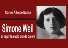 Simone Weil: El Espíritu sopla donde quiere