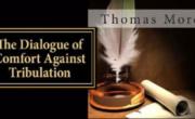 Dialogue of Comfort against Tribulation