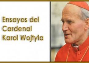 Ensayos del Cardenal Karol Wojtyla