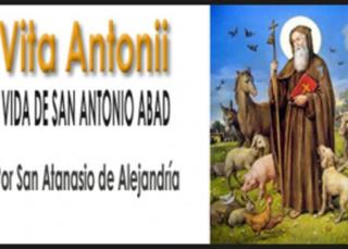 Vita Antonii, Vida de san Antonio Abad