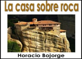 La casa sobre roca