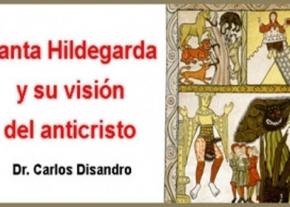 Santa Hildegarda y su visión del anticristo