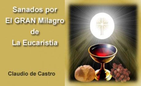 El-Gran-Milagro-Eucaristia