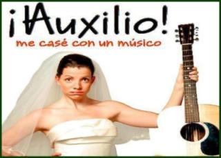 ¡Auxilio! me casé con un músico