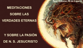 Meditaciones sobre las Verdades Eternas y sobre la Pasión de N. S. Jesucristo