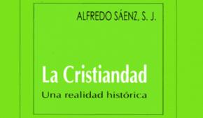 La Cristiandad, una realidad histórica