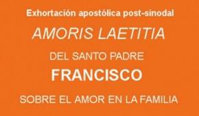 """Exhortación apostólica post-sinodal """"Amoris Laetitia"""""""