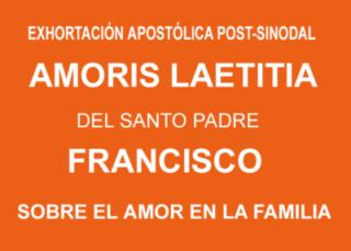 Exhortación apostólica Amoris Laetitia