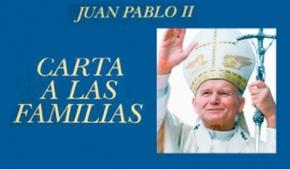 Carta a las Familias del Papa San Juan Pablo II