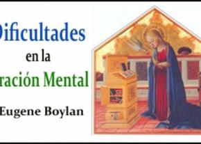Dificultades en la oración mental