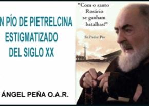San Pío de Pietrelcina estigmatizado del siglo XX