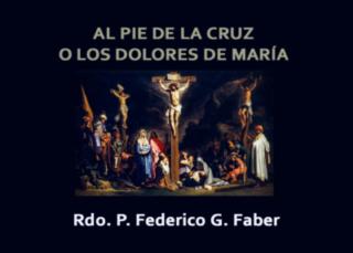 Al pie de La Cruz o Los Dolores María