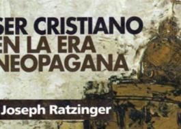 Ser cristiano en la era neopagana