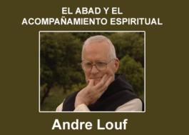 El Abad y El Acompañamiento Espiritual