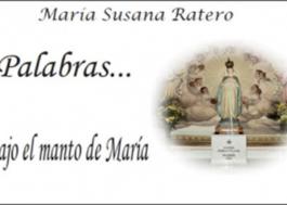 Palabras... bajo el manto de María