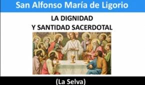 La Dignidad y Santidad Sacerdotal
