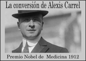 La conversión de Alexis Carrel