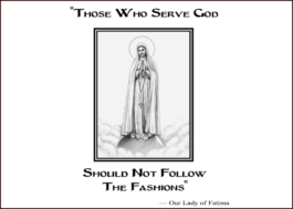 Those Who Serve God Should Not Follow The Fashions