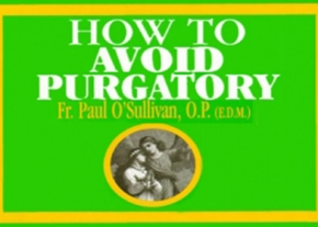 How to Avoid Purgatory