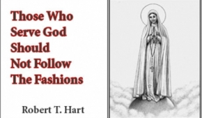 Those Who Serve God Should Not Follow The Fashions