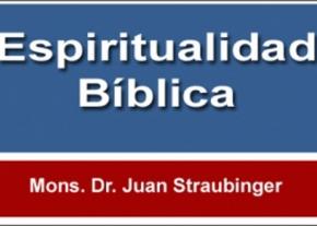 Espiritualidad Bíblica