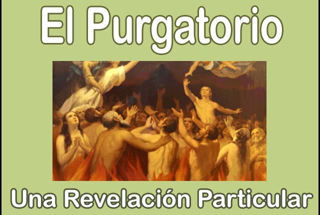 El Purgatorio: Una Revelación Particular