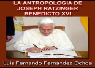 La Antropología de Joseph Ratzinger