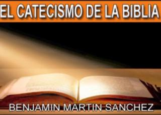 El Catecismo de La Biblia