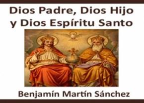 Dios Padre, Dios Hijo y Dios Espíritu Santo