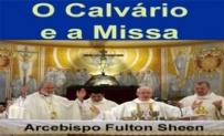 O Calvário e a Missa