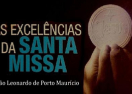 As Excelências da Santa Missa