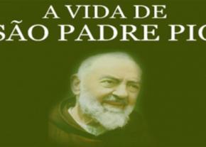 Vida de São Padre Pio de Pietrelcina