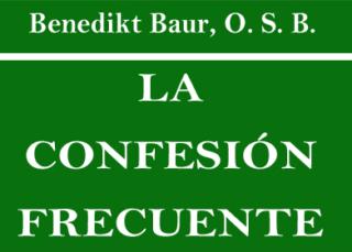 Descargar Libro La Confesión Frecuente