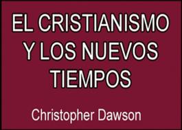 El cristianismo y los nuevos tiempos