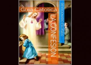 La Confesión, Guía Católica