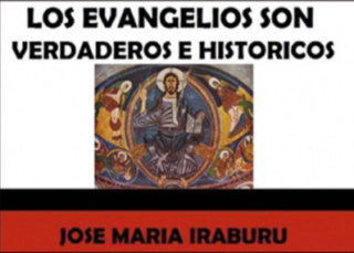 Los Evangelios son verdaderos e históricos