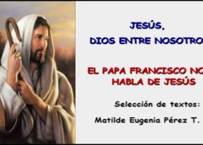Jesús, Dios entre Nosotros