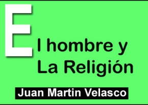 El Hombre y La Religión