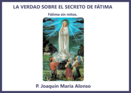 La verdad sobre el Secreto de Fátima