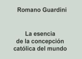 La esencia de la concepción católica del mundo