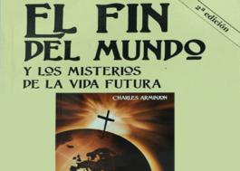 El fin del mundo y Los Misterios de La Vida Futura