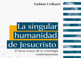 La singular humanidad de Jesucristo