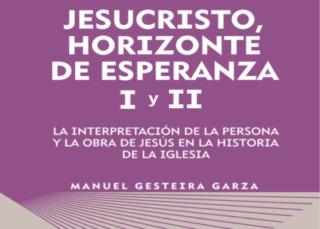 Jesucristo, horizonte de esperanza I y II