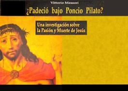 ¿Padeció bajo Poncio Pilato?