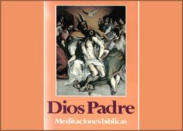 Dios Padre, meditaciones bíblicas