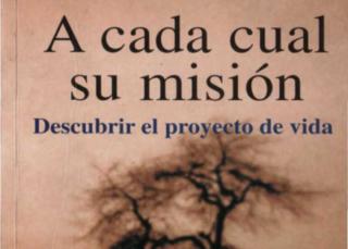 A cada cual su misión