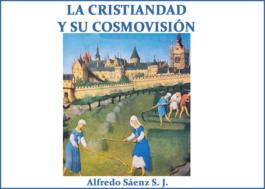 La Cristiandad y su cosmovisión