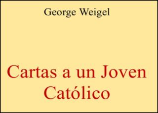 Cartas a un Joven Católico
