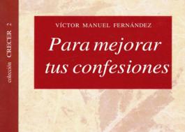 Para Mejorar Tus Confesiones